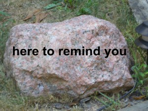 big rock reminder